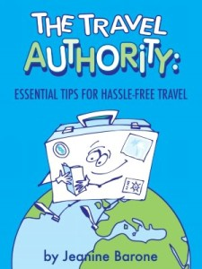 The Travel Authority Essential Tips for Hassle Free Travel 225x300 What to Do if You Contract Giardia, are Tricked by a Bird Poop Scam or Robbed While Traveling